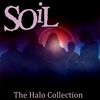 SOiL - The Halo Collection