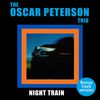 Oscar Peterson - The Oscar Peterson Trio: Night Train (Bonus Track Version)