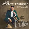 Dizzy Gillespie - The Greatest Trumpet of Them All (feat. Benny Golson) [Bonus Track Version]