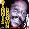 Dennis Brown - Dennis Brown Greatest Hits