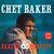 - Chet Baker Sextet & Quartet