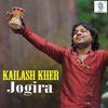 Kailash Kher - Kailash Kher - Jogira