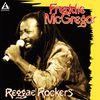 Freddie McGregor - Reggae Rockers
