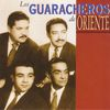 Los Guaracheros De Oriente - Los Guaracheros de Oriente