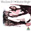 Winston Wright - Who Done It?