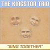 The Kingston Trio - Sing Together