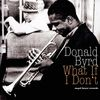 Donald Byrd - What If I Don't
