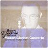 Benny Goodman - Benny Goodman Performs... Mozart Clarinet Concerto