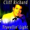 Cliff Richard - Travellin' Light