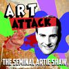 Artie Shaw - Art Attack - The Seminal Artie Shaw