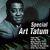 - Special Art Tatum