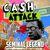 - Cash Attack