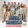 Sonora Carruseles - La Calle Esta Durisima (La Cita)