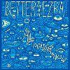 Better Than Ezra - Gonna Get Better