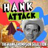 Hank Thompson - Hank Attack - The Hank Thompson Selection