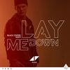 Avicii - Lay Me Down (Black Coffee Remix)