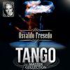 Osvaldo Fresedo - Tango Master Collection