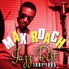 Max Roach - Jazz Best 1961-1965