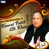 Nusrat Fateh Ali Khan - Ace Collections of Nusrat Fateh Ali Khan