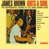 James Brown - Grits And Soul