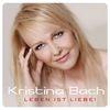 Kristina Bach - Leben ist Liebe!