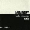 Ministry - Twelve Inch Singles