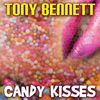 Tony Bennett - Candy Kisses