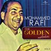 Mohammed Rafi - The Golden Melodies, Vol. 2