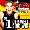Peter Wackel - Die Nummer 1 der Welt sind wir