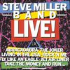 Steve Miller Band - Steve Miller Band Live! (Live At The Pine Knob Amphitheater/1982)