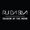 Rui Da Silva - Shadow of the Moon