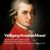 - Wolfgang Amadeus Mozart: Symphonies, Serenades & Concertos