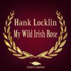 Hank Locklin - My Wild Irish Rose