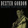 Dexter Gordon - Blowin' for Dootsie