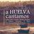 - A Huelva Cantamos, Estilo de Fandangos Vol. 1
