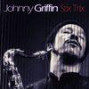 Johnny Griffin - Stix Trix
