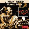 Jimmy Reed - Found Love (Original Album Plus Bonus Tracks 1960)