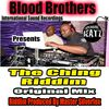 Blood Brothers - Ching Riddim