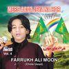 Farrukh Ali Moon (chote ustad) - Mere Aaqa Jeya Na Hor Vol. 4 - Islamic Naats with Duff