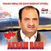 Akram Rahi - Mahia Menu De Gaya Soghat Athru Vol. 37