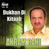 Akram Rahi - Dukhan Di Kitaab Vol. 38