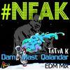 Nusrat Fateh Ali Khan - #NFAK Dam Mast Qalandar (EDM Mix)