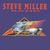 - Steve Miller Band