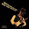 Steve Miller Band - Fly Like An Eagle - 30th Anniversary