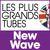 - Les Plus Grands Tubes New Wave