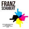 Franz Schubert - Franz Schubert: Masterworks