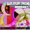 Harlequins Enigma - Moon Ray (Illuminated Oceans Mix)