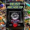 Heist - Arcade
