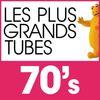 Multi Interprètes - Les Plus Grands Tubes 70's