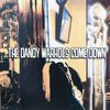 The Dandy Warhols - The Dandy Warhols Come Down